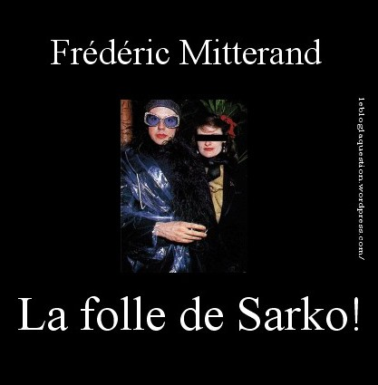 La Question  F Mitterand la folle de Sarko